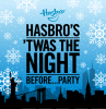 NYCC 2015: Hasbro's 'Twas the Night Before… Party